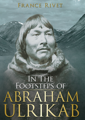 Couverture de In the Footsteps of Abraham Ulrikab: The Events of 1880-1881